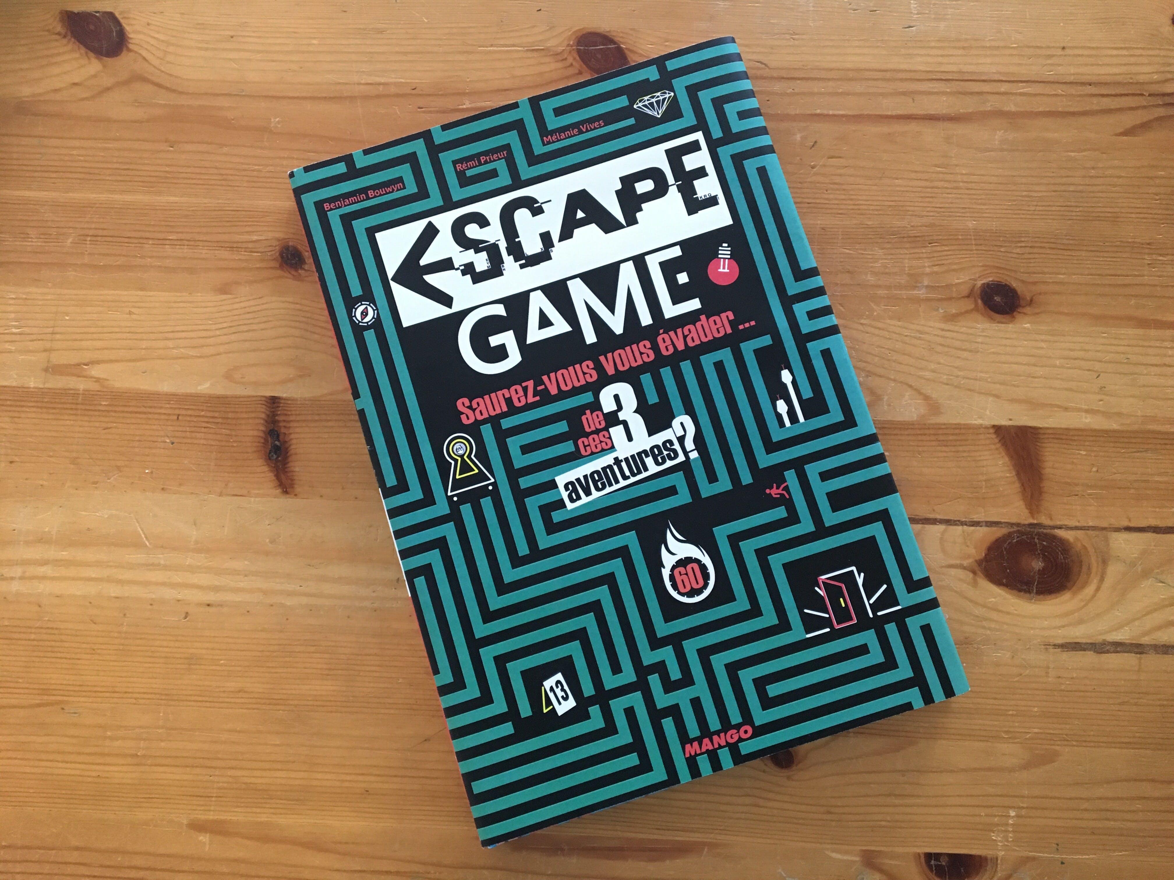 Livre Escape game : saurez-vous vous évader...