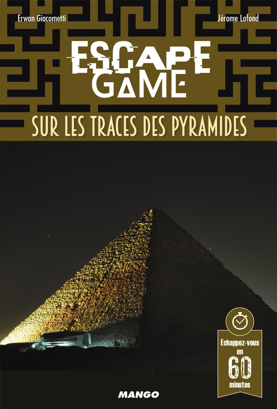 Escape Game : Sur les traces des Pyramides