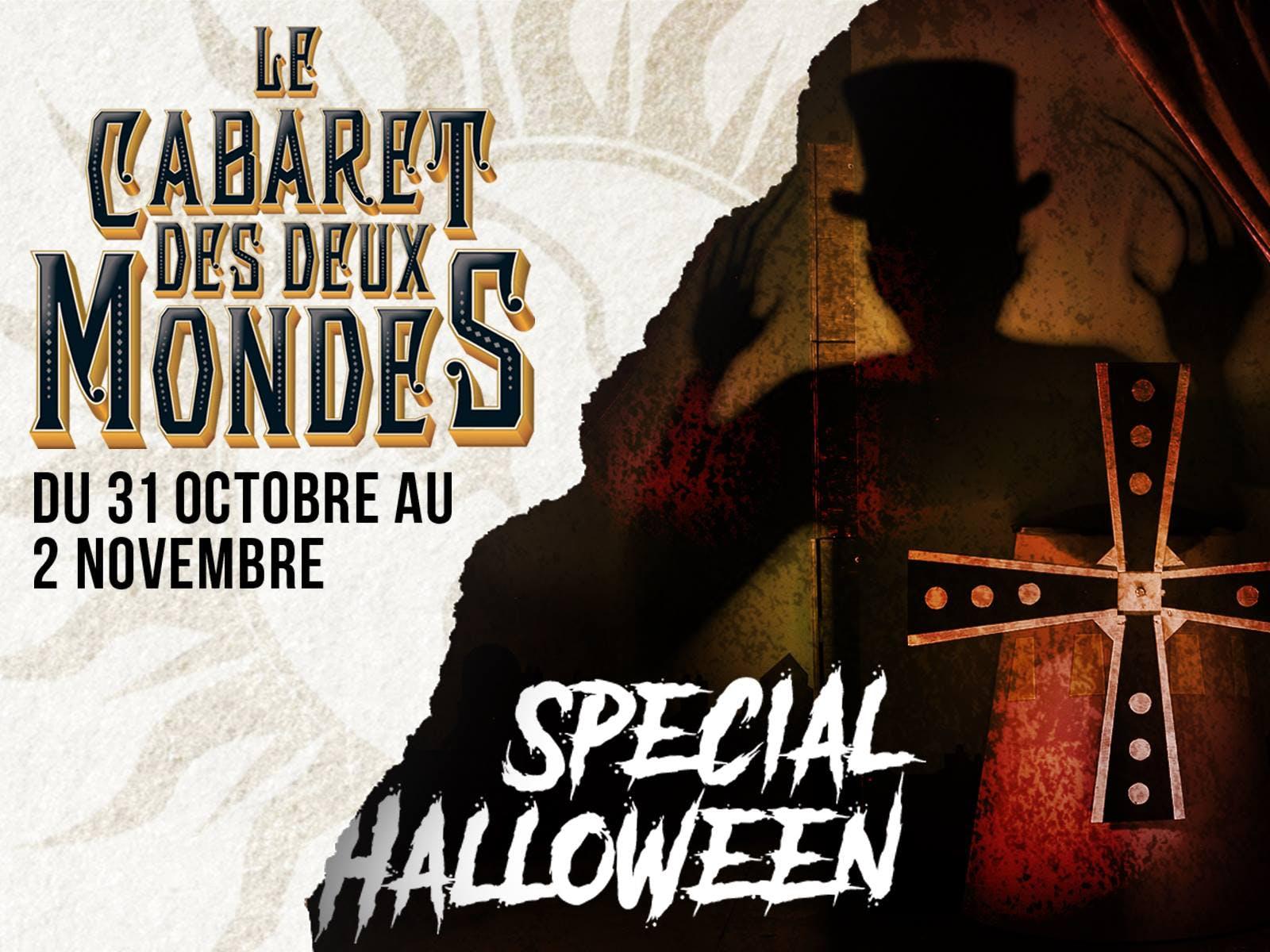 Cabaret des deux mondes spécial Halloween